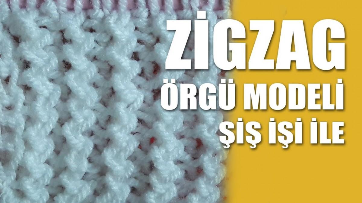 Zigzag Motifi Yapımı - Videolu Anlatım