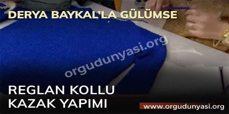 Derya Baykal Kazak Modelleri Yapılışı