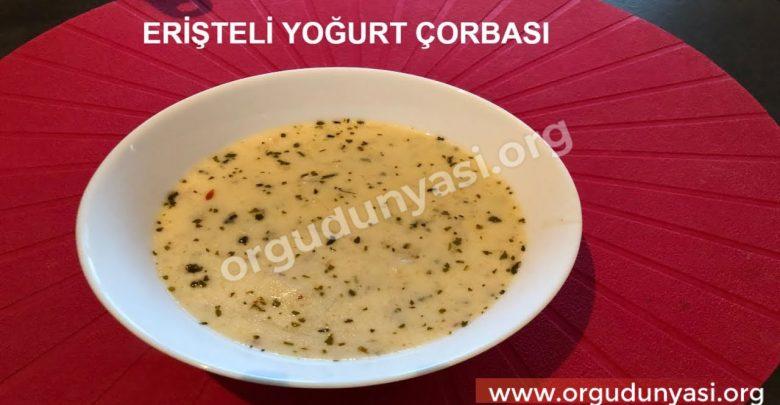 Erişteli Yoğurt Çorbası Tarifi