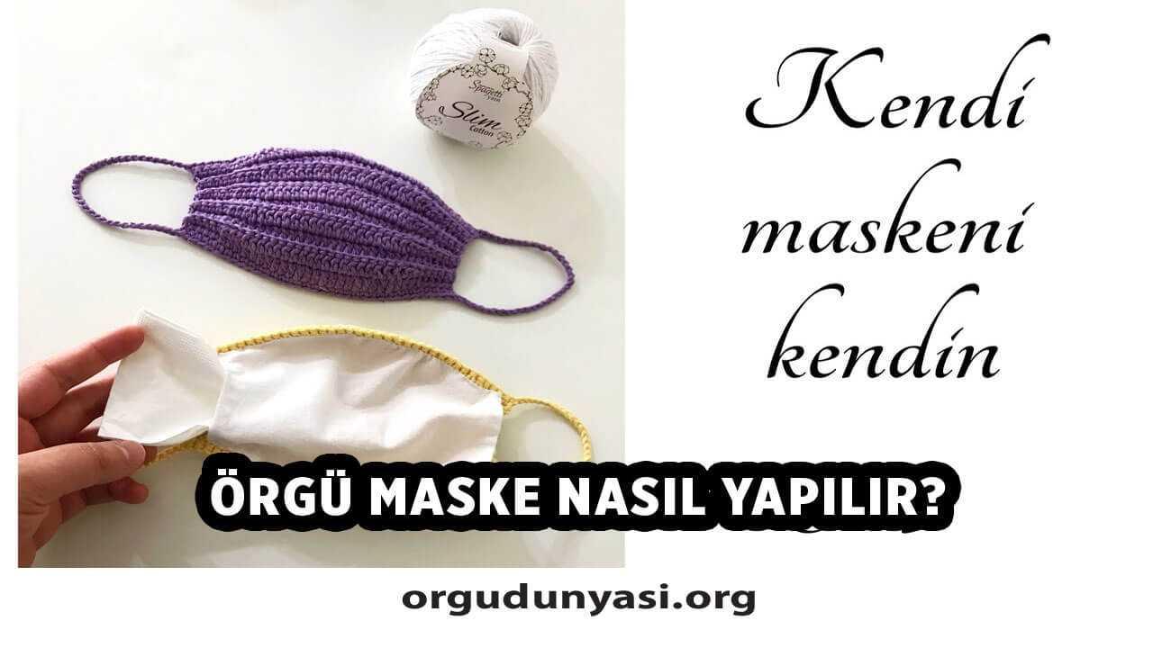 Örgü Maske Nasıl Yapılır? Örgü Maske Modelleri