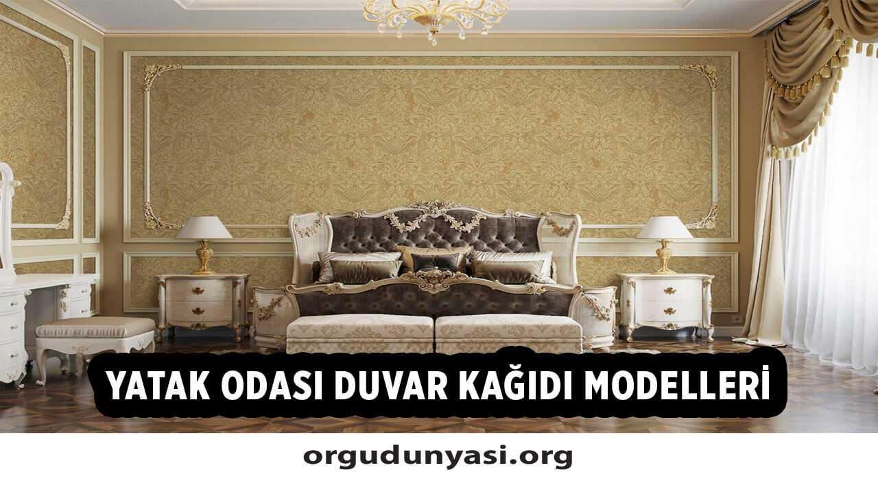 Yatak odası duvar kağıdı modelleri 2021